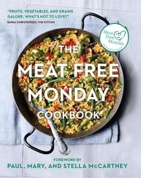 Paul McCartney et Stella McCartney - The Meat Free Monday Cookbook.