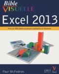 Paul McFedries - Bible visuelle Excel 2013.