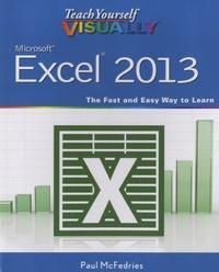 Paul McFedries - Teach Yourself Visually, Microsoft Excel 2013.