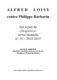 Paul Melchior et Frère Ermite - Alfred Loisy - contre Philippe Barbarin.
