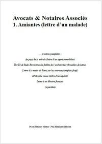 Paul Melchior - Avocats & Notaires Associés - 1. Amiantes (lettre d'un malade).