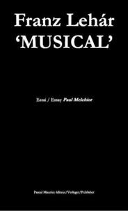 Paul Melchior - Franz Lehar 'musical'.