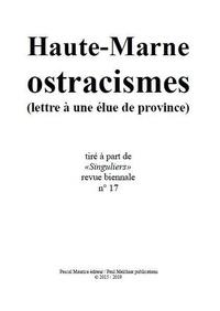 Paul Melchior - Haute-Marne ostracismes - (lettre à une élue de province).