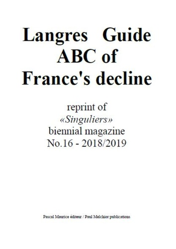 Paul Melchior - Langres Guide (English) - ABC of France's decline.