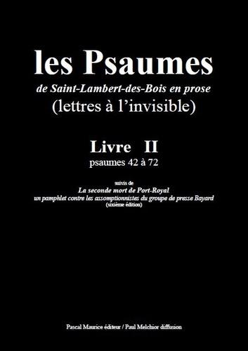Paul Melchior et  Les Moines De Saint-Lambert-De - Les Psaumes de Saint-Lambert-des-Bois en prose - Livre II : psaumes 42 à 72.