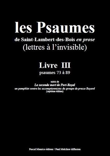 Paul Melchior et  Les Moines De Saint-Lambert-De - Les Psaumes de Saint-Lambert-des-Bois en prose - Livre III : psaumes 73 à 89.