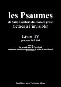 Paul Melchior et  Les Moines De Saint-Lambert-De - Les Psaumes de Saint-Lambert-des-Bois en prose - Livre IV : psaumes 90 à 106.