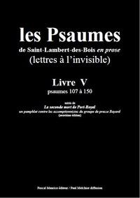 Paul Melchior et  Les Moines De Saint-Lambert-De - Les Psaumes de Saint-Lambert-des-Bois en prose - Livre V : psaumes 107 à 150.