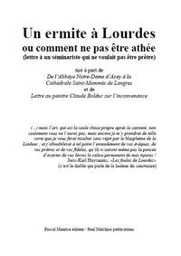 Paul Melchior - Un ermite à Lourdes - ou comment ne pas être athée.