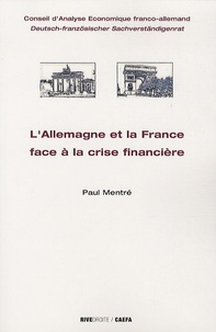 Paul Mentré - L'Allemagne et la France face a la crise financiere.