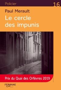 Paul Merault - Le cercle des impunis.