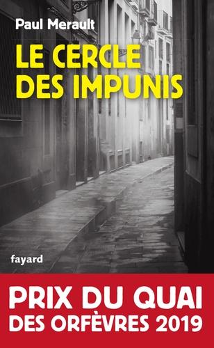 Le Cercle des impunis - Paul Merault - Format ePub - 9782213710679 - 6,99 €