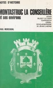 Paul Mercadal - Montastruc-la-Conseillère et ses environs - Azas, Buzet-sur-Tarn, Garidech, Gemil, Roqueserière, Saint-Jean-Lherm.