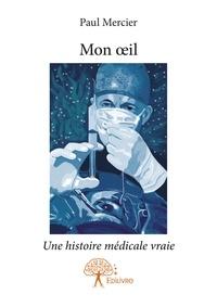 Paul Mercier - Mon oeil.