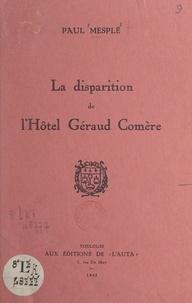 Paul Mesplé - La disparition de l'Hôtel Géraud Comère.