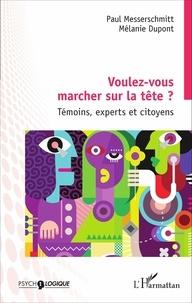 Accentsonline.fr Voulez-vous marcher sur la tête ? - Témoins, experts et citoyens Image
