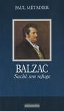 Paul Métadier - Balzac - Saché son refuge.
