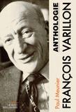 Paul Meunier - François Varillon - Anthologie.