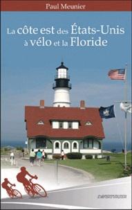 Paul Meunier - La côte est des Etats-Unis à vélo et la Floride.