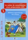 Paul-Michel Castellani et Marie-Lou Bernard - Activités de consolidation CP Cycle 2 niveau 2 - Méthode d'apprentissage de la lecture.
