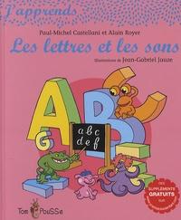 Paul-Michel Castellani et Alain Royer - Les lettres et les sons.
