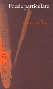 Paul-Michel Filippi - Poesie particulare - Edition en corse.