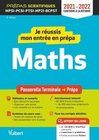Paul Milan - Je réussis mon entrée en prépa mathématiques - De la Tle aux Prépas MPSI-PCSI-PTSI-MPI-TSI-BCPST.