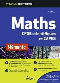 Maths CPGE scientifiques et CAPES- Mémento - Paul Milan |