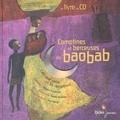 Paul Mindy et Chantal Grosléziat - Comptines et berceuses du baobab - L'Afrique noire en 30 comptines. 1 CD audio