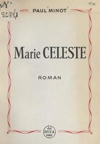 Paul Minot - Marie-Céleste.