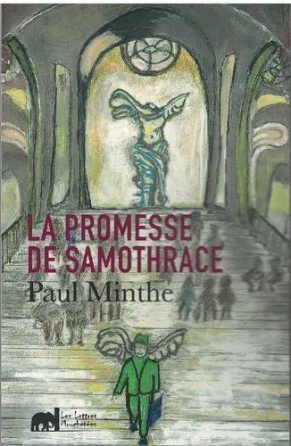 Paul Minthé - La promesse de Samothrace.