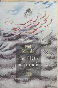 Paul Misraki - Un PDG au paradis.