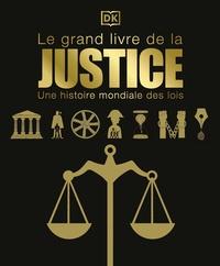 Paul Mitchell - Le grand livre de la justice - Une histoire mondiale des lois.