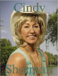 Paul Moorhouse - Cindy Sherman: That's me.