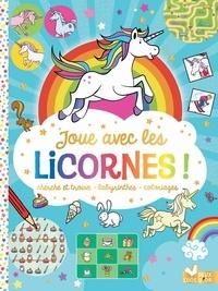 Paul Moran et Jorge Santillan - Joue avec les licornes ! - Cherche et trouve, labyrinthes, coloriages.