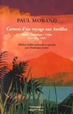 Paul Morand - Carnets d'un voyage aux Antilles - Haïti, Jamaïque, Cuba (novembre-décembre 1927).