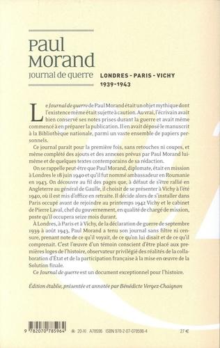 Journal de guerre. Tome 1, Londres - Paris - Vichy 1939-1943