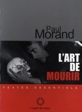 Paul Morand - L'art de mourir.