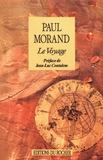 Paul Morand - Le voyage.