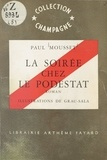 Paul Mousset et  Grau-Sala - La soirée chez le podestat.