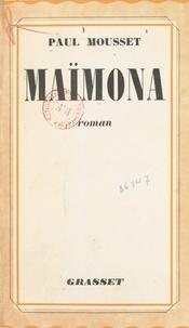 Paul Mousset - Maïmona.