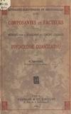 Paul Nayrac - Composantes et facteurs - Méthodes pour le dégagement des concepts généraux en psychologie quantitative.