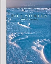 Paul Nicklen - Born to ice.