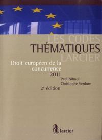 Paul Nihoul et Christophe Verdure - Droit européen de la concurrence.