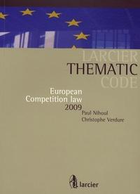 Paul Nihoul et Christophe Verdure - European competition law 2009.