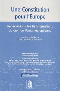 Paul Nihoul et Olivier De Schutter - Une Constitution pour l'Europe - Réflexions sur les transformations du droit de l'Union européenne.