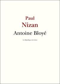 Paul Nizan - Antoine Bloyé.