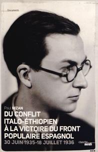 Paul Nizan - Articles littéraires et politiques - Tome 2 (30 juin 1935-18 juillet 1936), Du conflit italo-éthiopien à la victoire du front populaire espagnol.