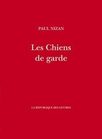 Paul Nizan - Les Chiens de garde.