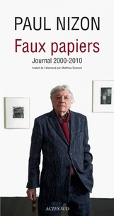 Paul Nizon - Faux-papiers - Journal 2000-2010.